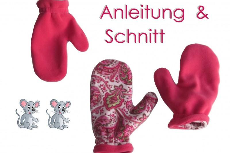 Schnitt und Nähanleitung Handschuhe einfach oder zum Wenden